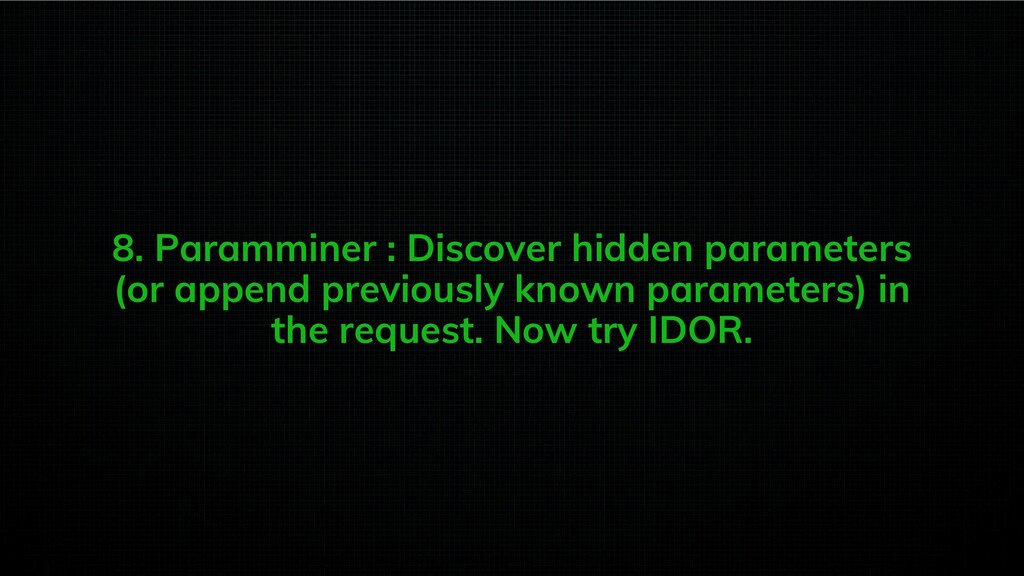 8. Paramminer : Discover hidden parameters (or ...