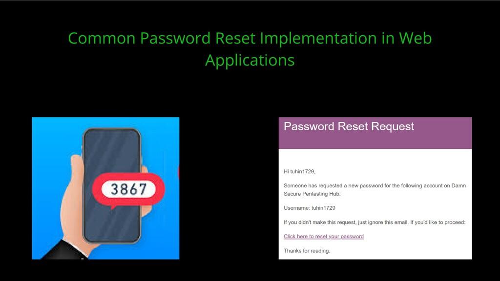 Common Password Reset Implementation in Web App...