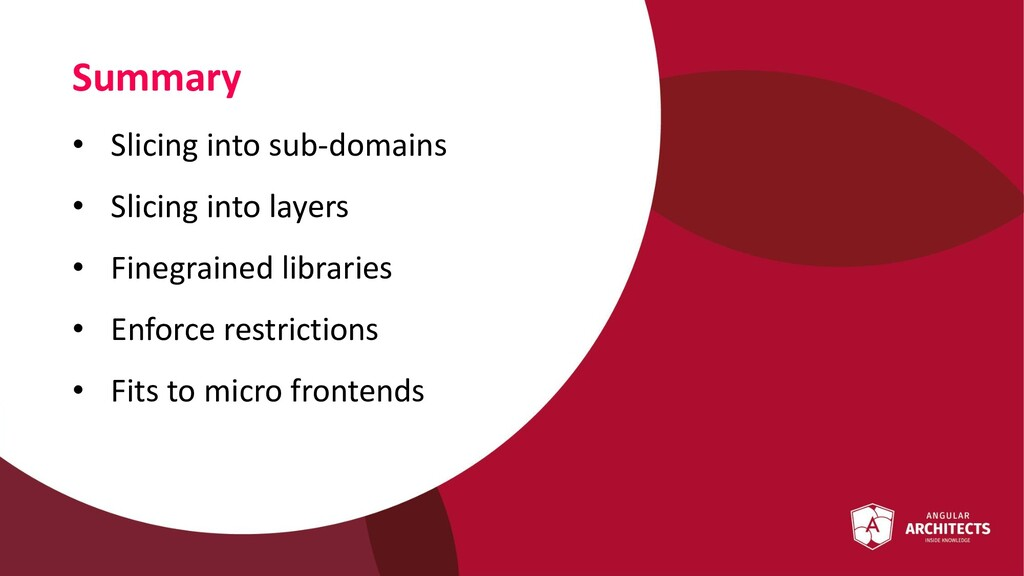 Summary • Slicing into sub-domains • Slicing in...