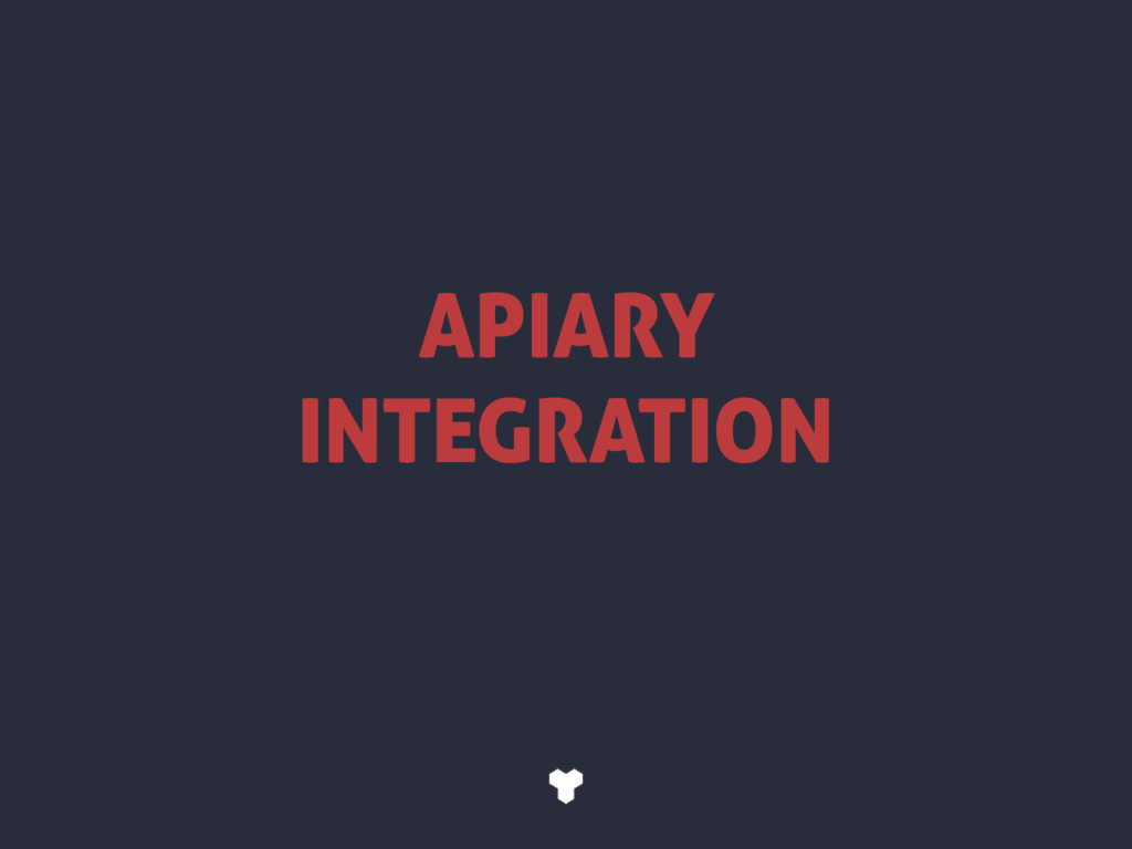 APIARY INTEGRATION