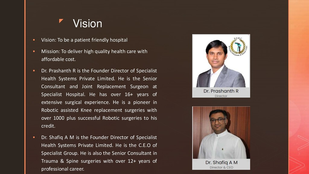 z Vision  Vision: To be a patient friendly hos...