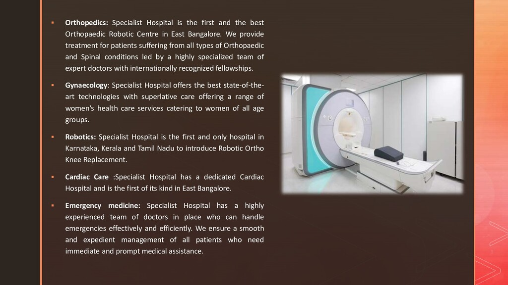  Orthopedics: Specialist Hospital is the first...