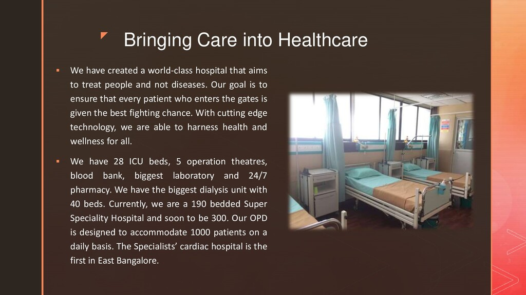 z Bringing Care into Healthcare  We have creat...