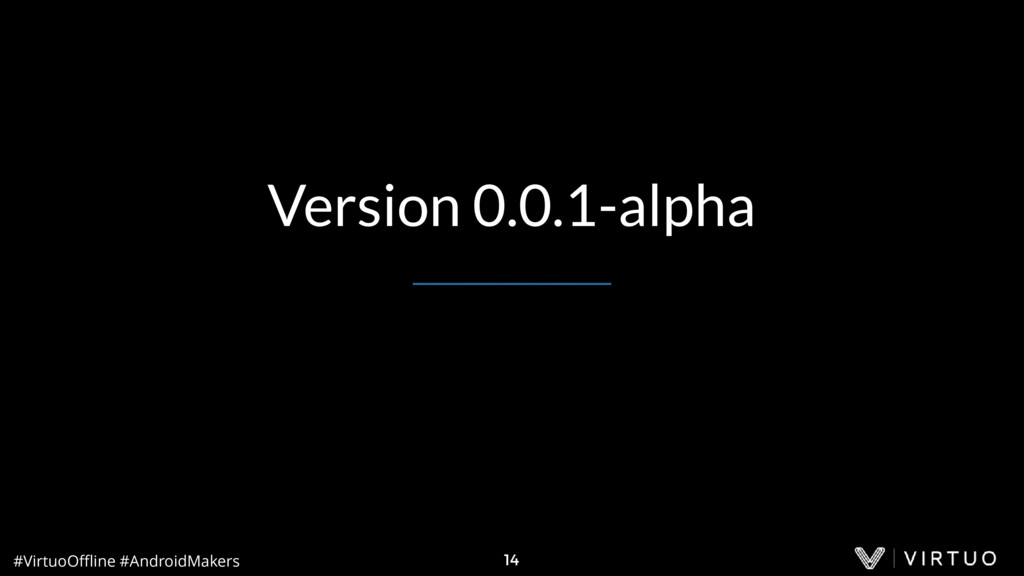 #VirtuoOffline #AndroidMakers 14 Version 0.0.1-al...