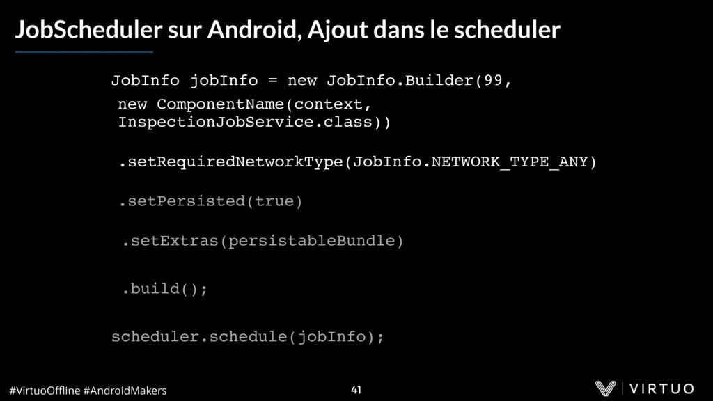 #VirtuoOffline #AndroidMakers 41 JobScheduler sur...