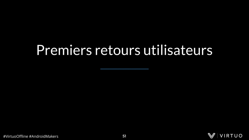 #VirtuoOffline #AndroidMakers 51 Premiers retours...