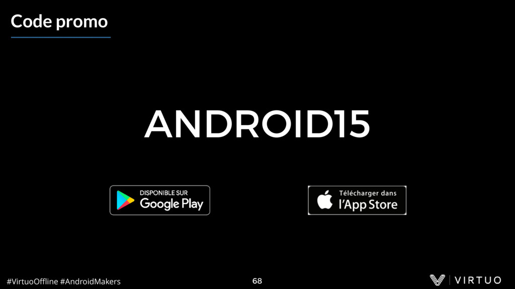 #VirtuoOffline #AndroidMakers 68 Code promo ANDRO...