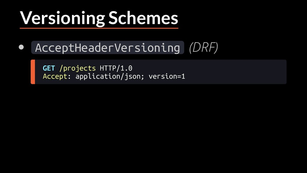 Versioning Schemes AcceptHeaderVersioning (DRF)...