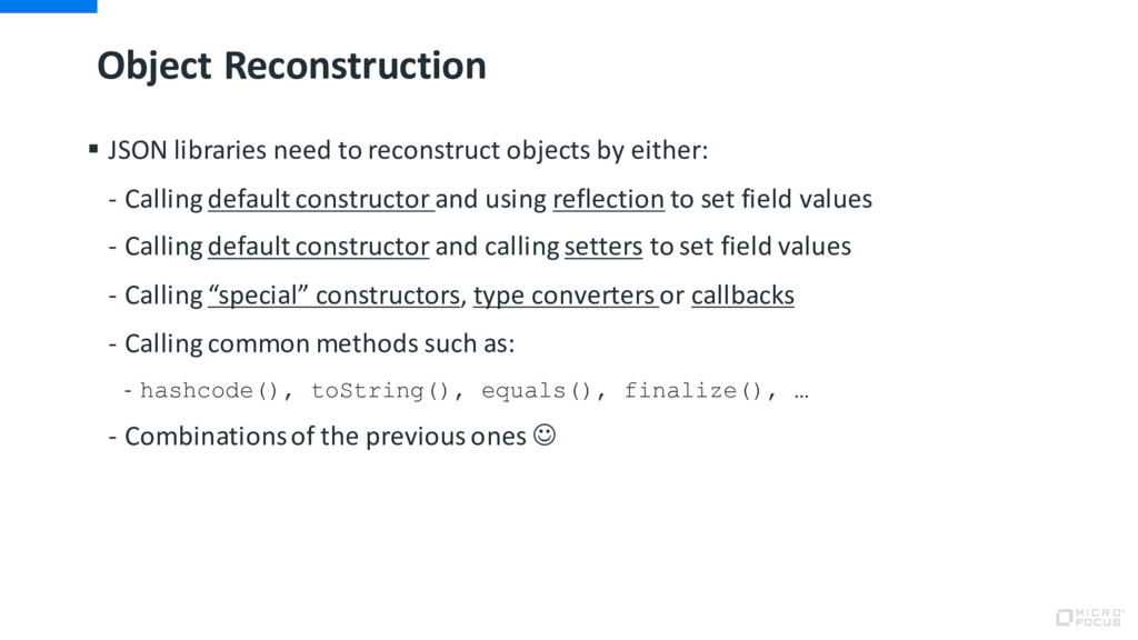 Object Reconstruction § JSON libraries need to ...