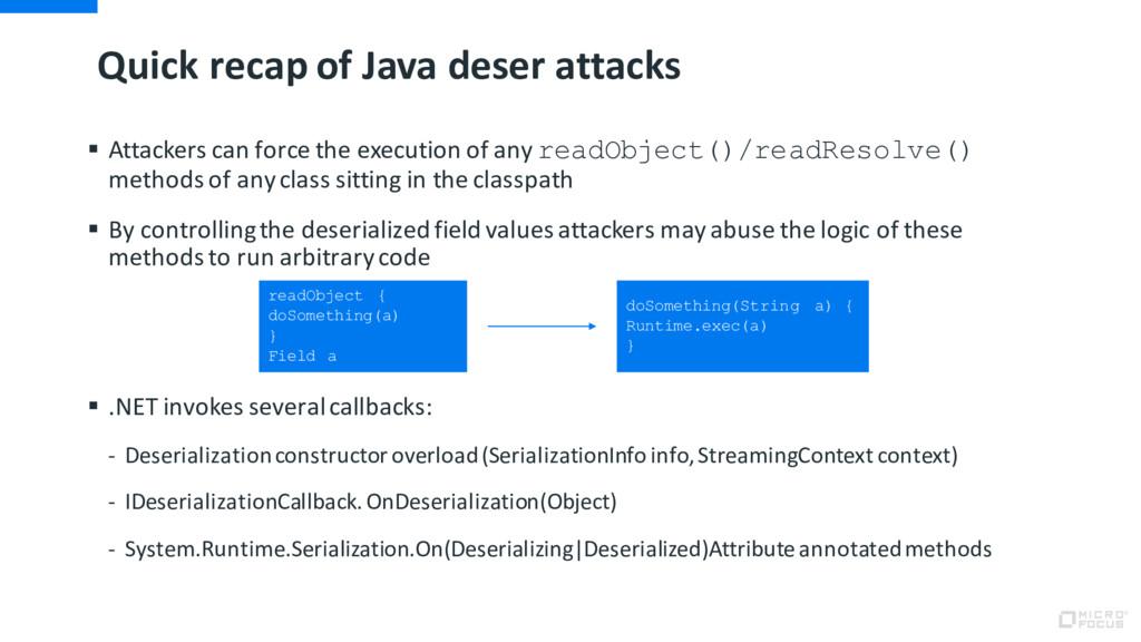 Quick recap of Java deser attacks § Attackers c...