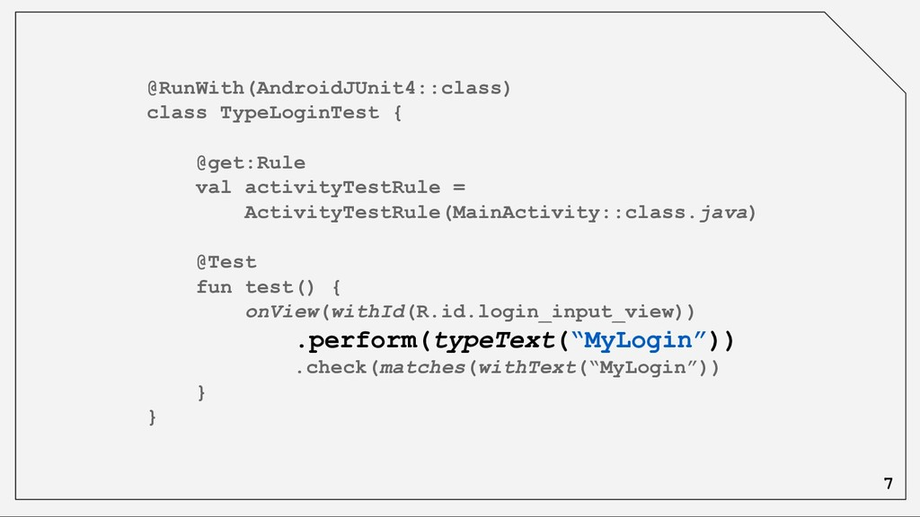 @RunWith(AndroidJUnit4::class) class TypeLoginT...