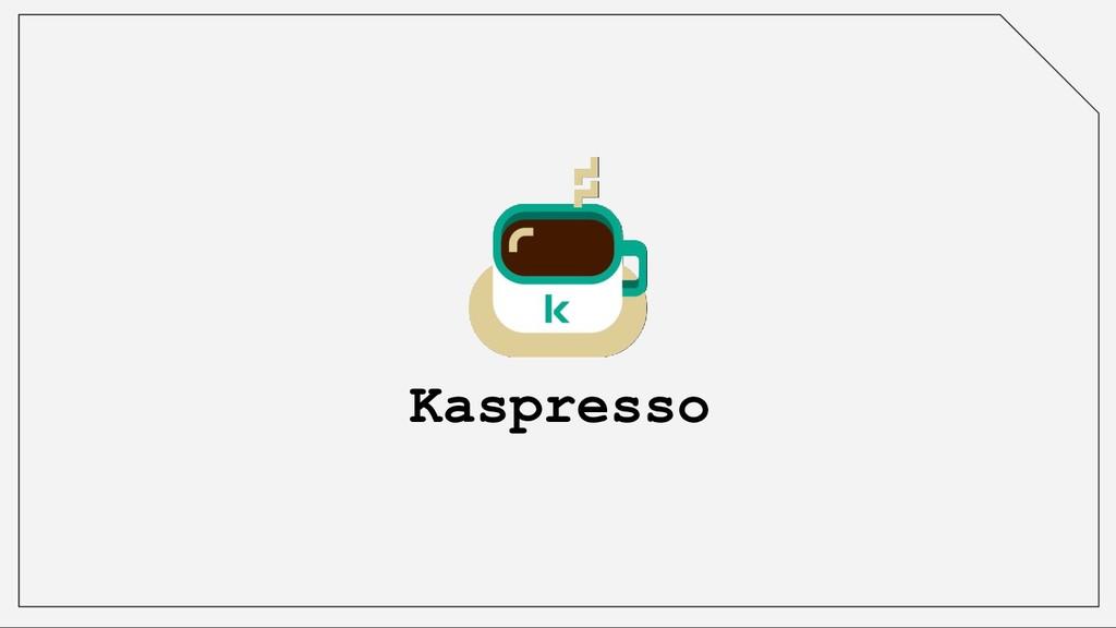 Kaspresso