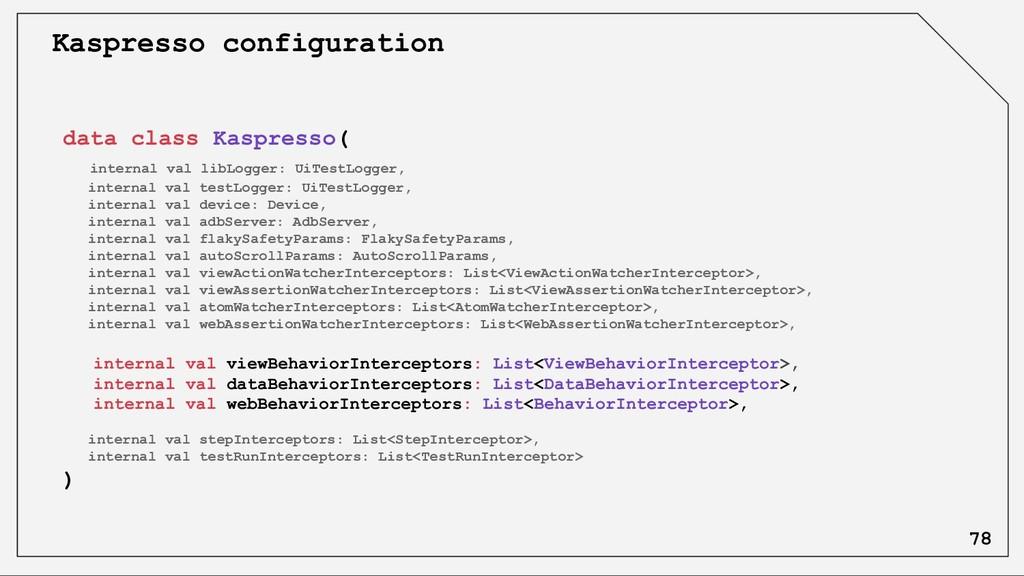 data class Kaspresso( internal val libLogger: U...