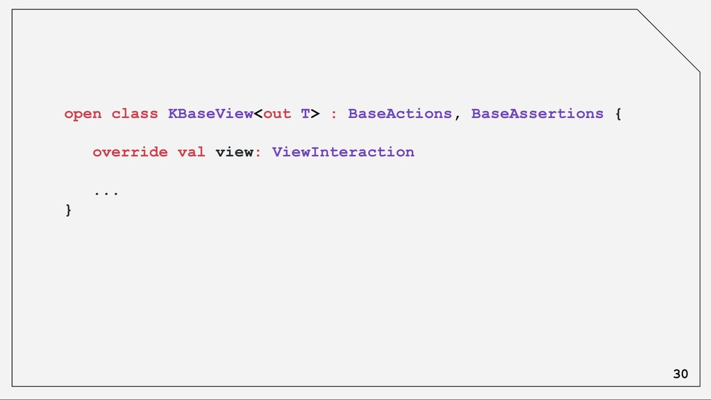 open class KBaseView<out T> : BaseActions, Base...