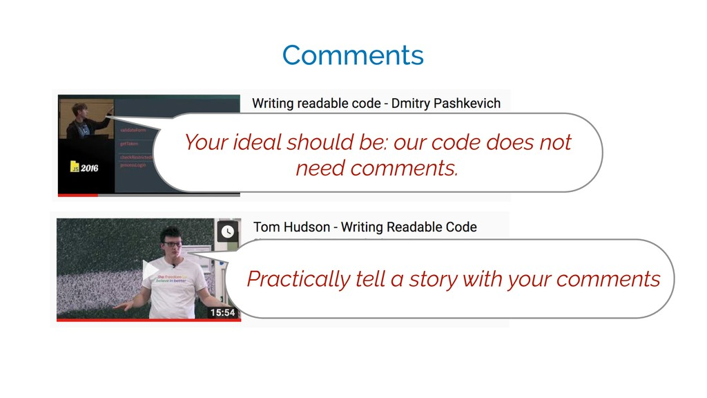 Comments Your ideal should be: our code does no...
