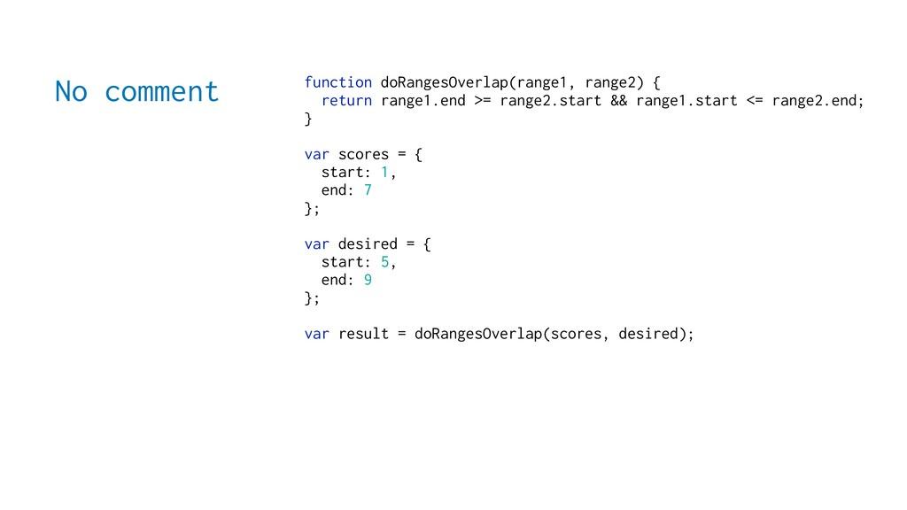 No comment function doRangesOverlap(range1, ran...