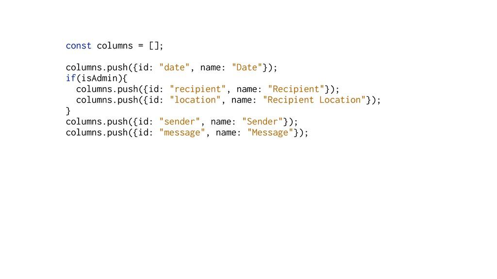 "const columns = []; columns.push({id: ""date"", n..."
