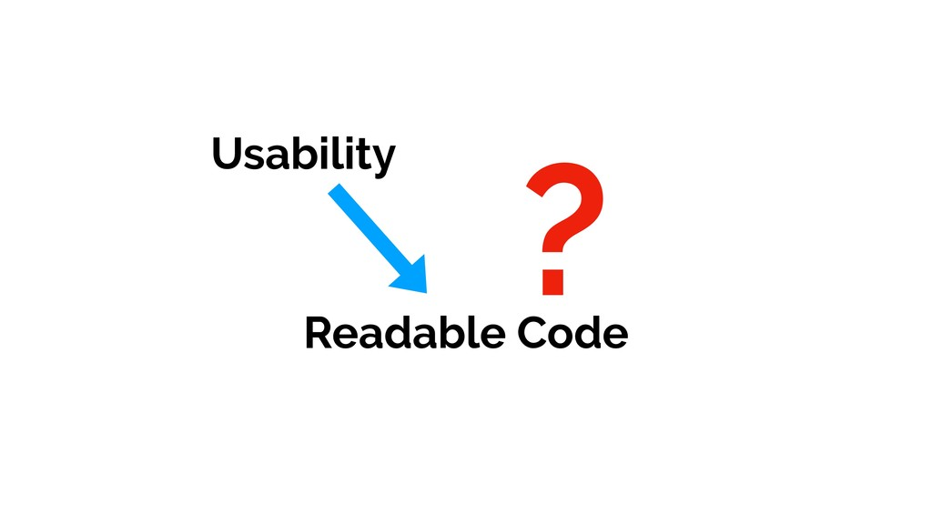 ? Usability Readable Code