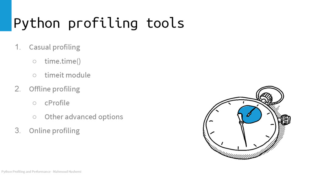 Python Profiling and Performance - Mahmoud Hash...