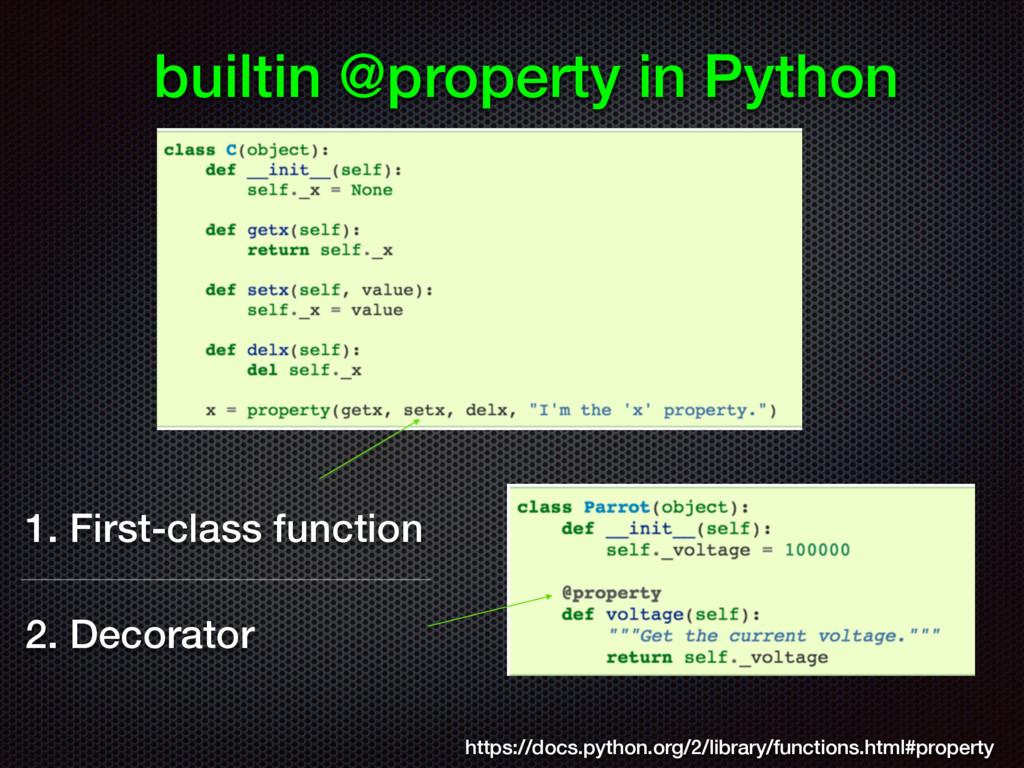 builtin @property in Python https://docs.python...
