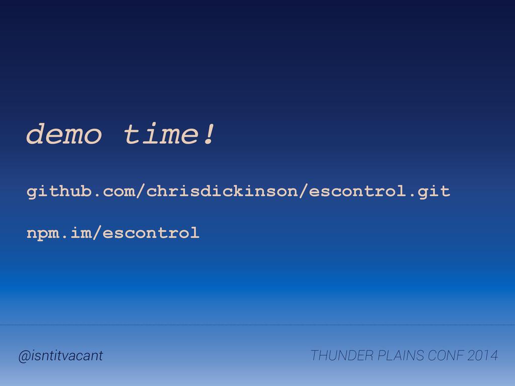 THUNDER PLAINS CONF 2014 @isntitvacant demo tim...