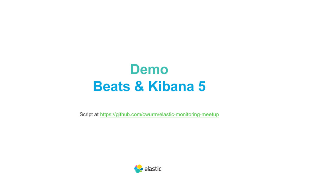 Demo Beats & Kibana 5 Script at https://github....