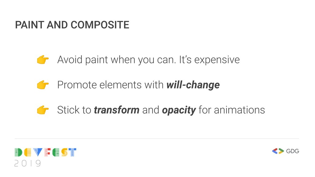 PAINT AND COMPOSITE  Avoid paint when you can. ...