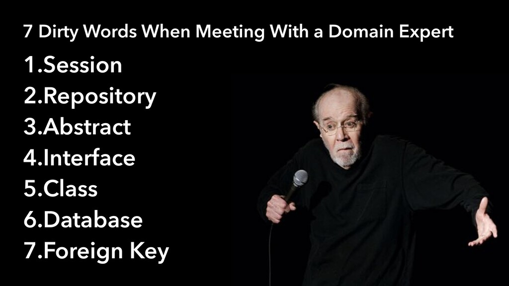 7 Dirty Words When Meeting With a Domain Expert...