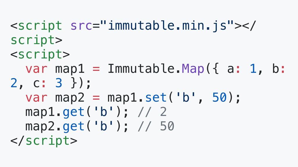 "<script src=""immutable.min.js""></ script> <scri..."