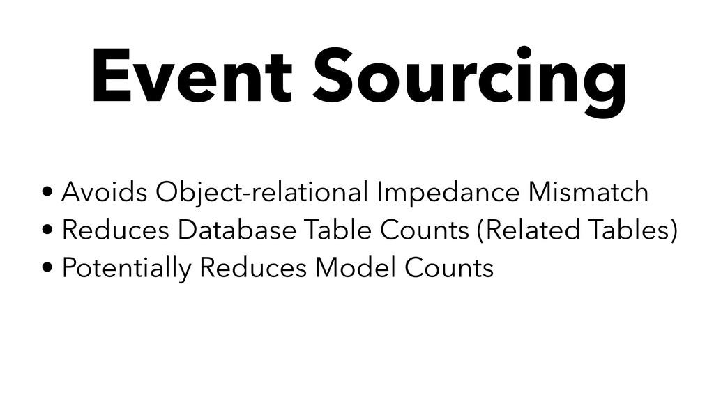 • Avoids Object-relational Impedance Mismatch •...