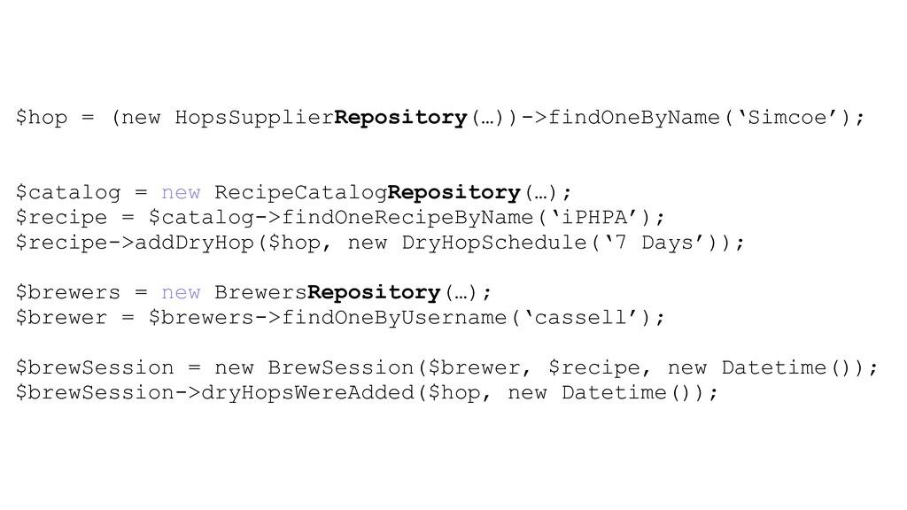 $hop = (new HopsSupplierRepository(…))->findOne...