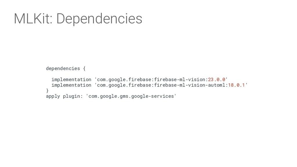 dependencies { implementation 'com.google.fireb...