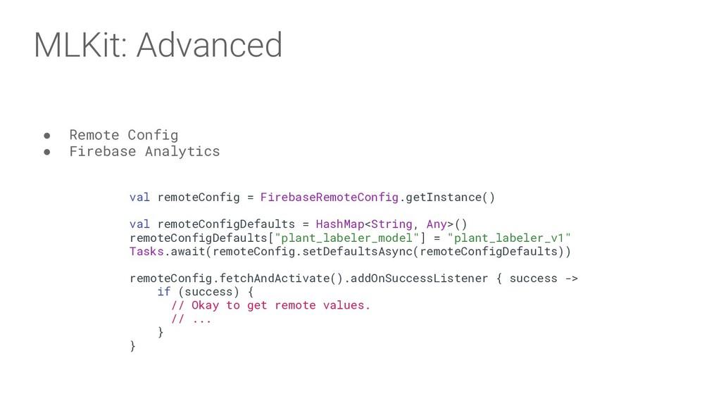 MLKit: Advanced ● Remote Config ● Firebase Anal...