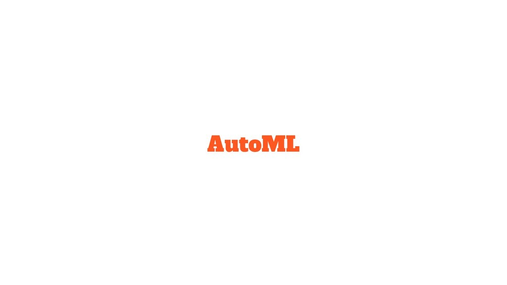 AutoML
