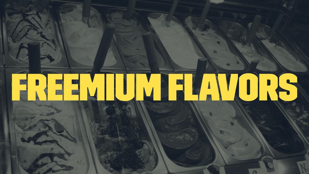 Freemium Flavors
