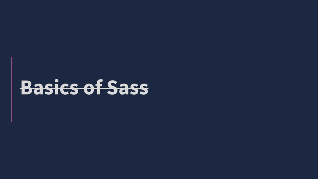 Basics of Sass
