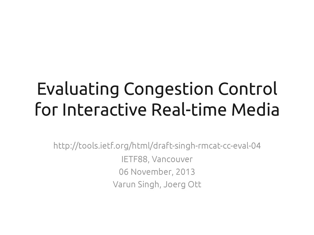 Evaluating Congestion Control for Interactive R...