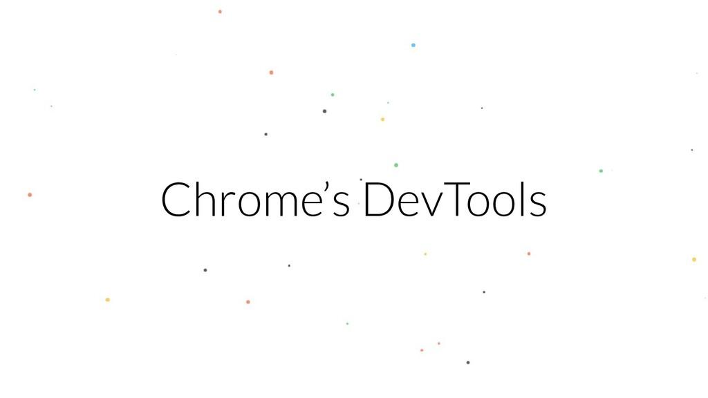 Chrome's DevTools