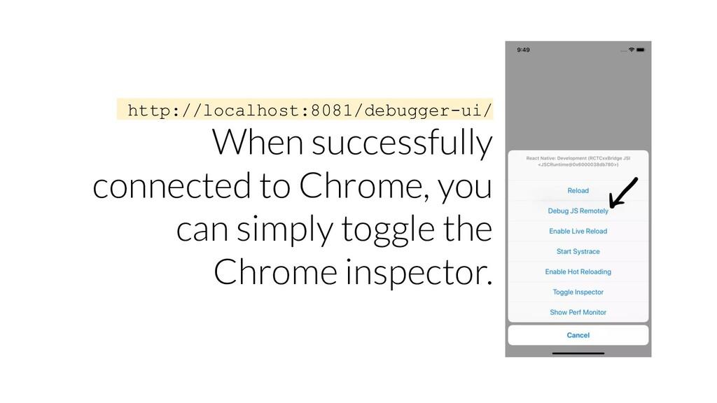 http://localhost:8081/debugger-ui/ When success...