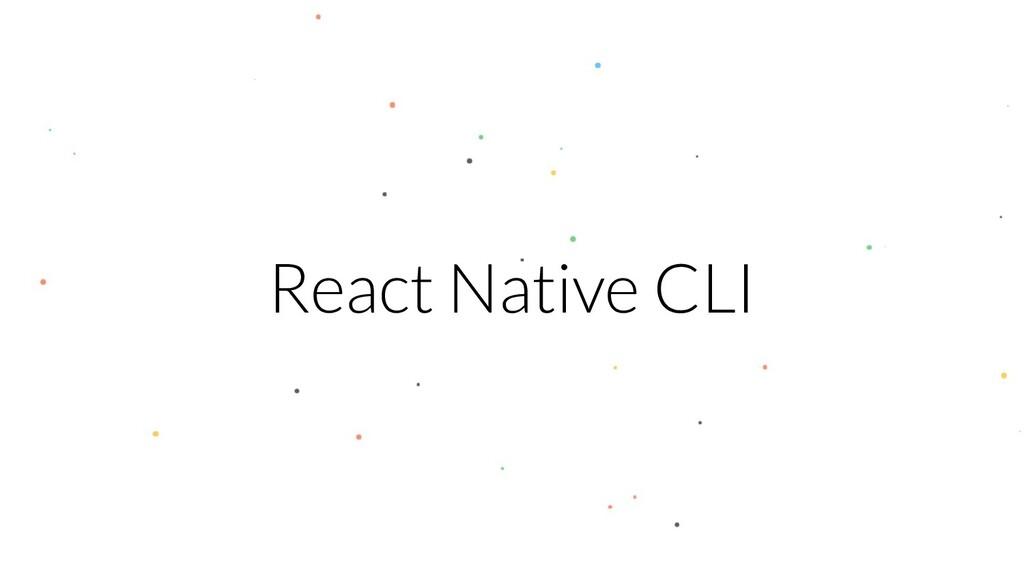 React Native CLI