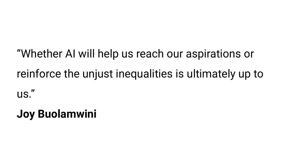 """Whether AI will help us reach our aspirations ..."