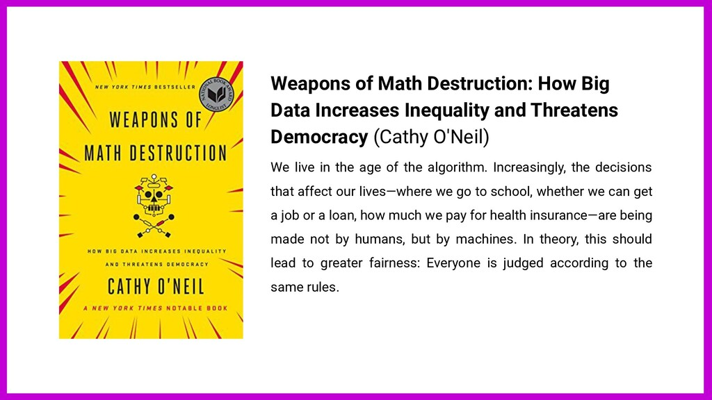 Weapons of Math Destruction: How Big Data Incre...