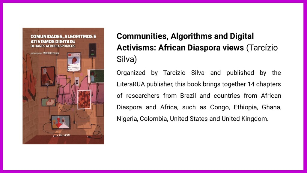Communities, Algorithms and Digital Activisms: ...