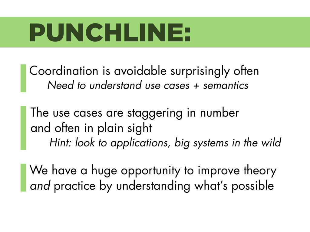 PUNCHLINE: Coordination is avoidable surprising...