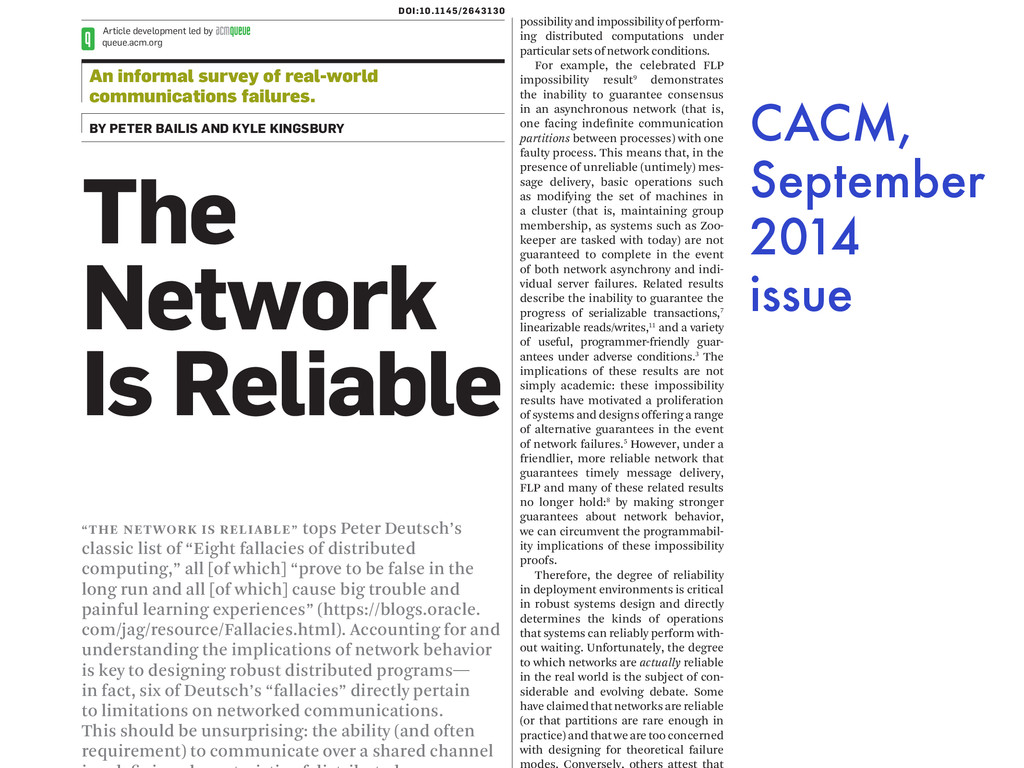 """THE NETWORK IS RELIABLE"" tops Peter Deutsch's ..."