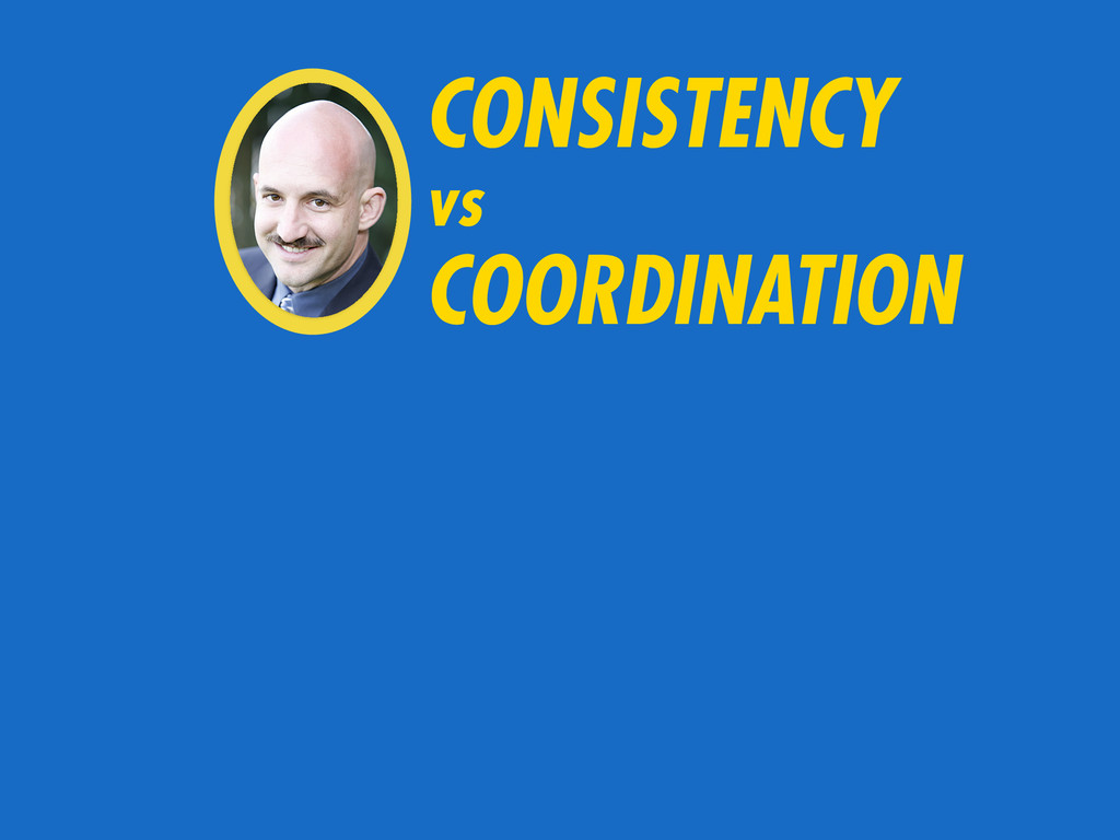 CONSISTENCY