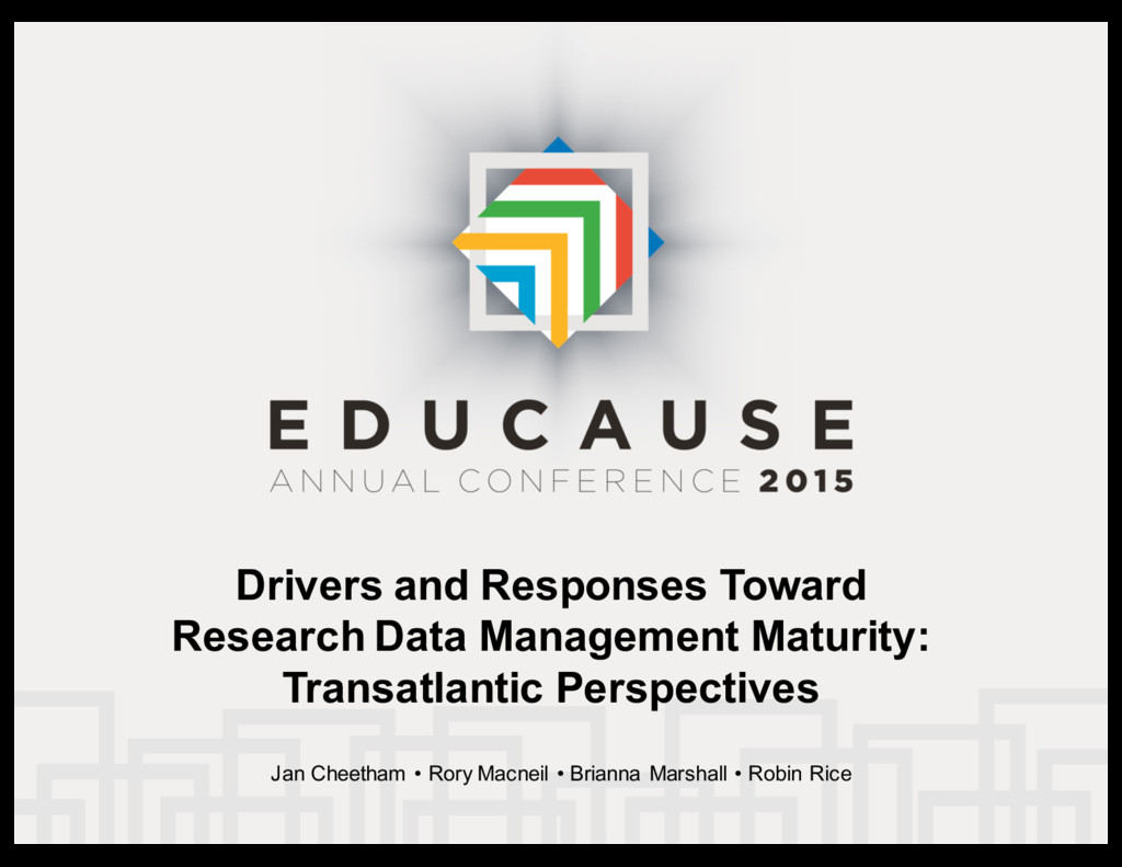 Drivers  and  Responses  Toward   Research  Dat...