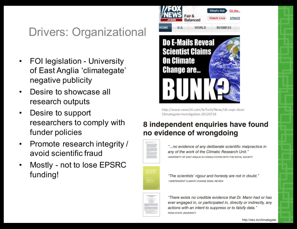 Drivers:  Organizational • FOI  legislation  -­...