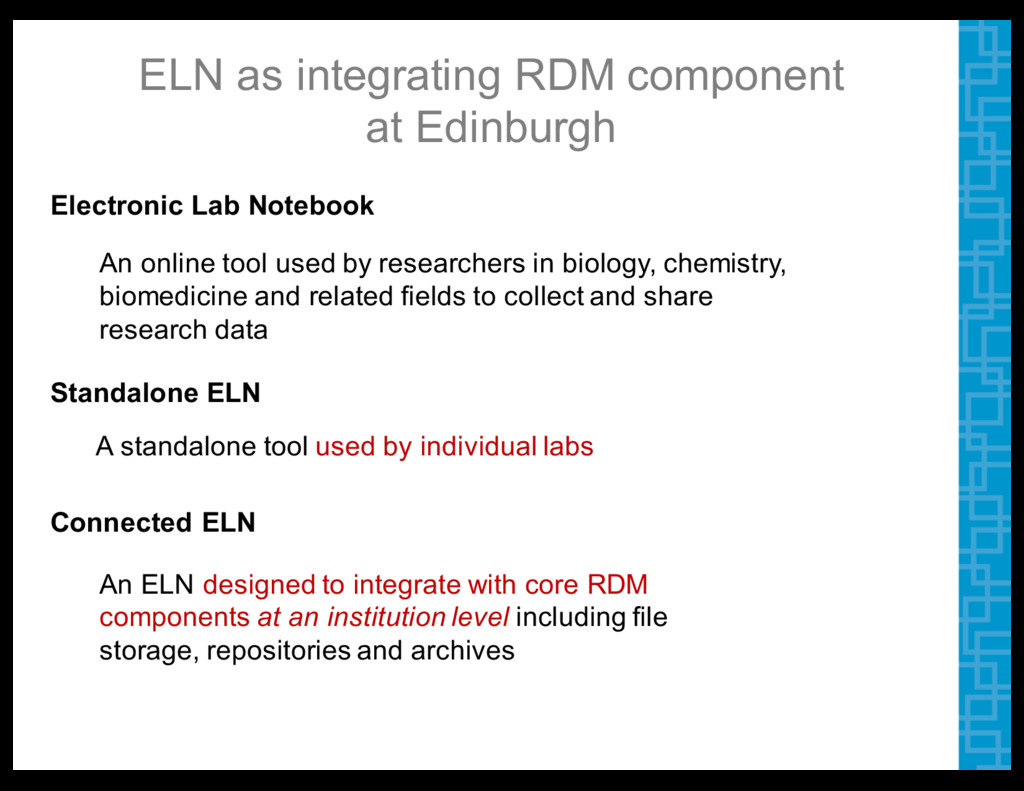 ELN  as  integrating  RDM  component   at  Edin...