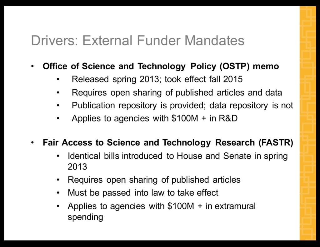 Drivers:  External  Funder  Mandates • Office  ...